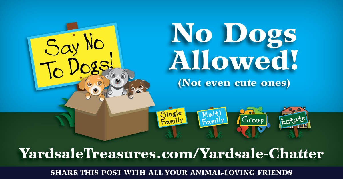 Don't buy or sell dogs at yardsales!